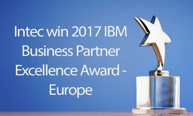 Intec win 2017 IBM Business Partner Excellence Award - Europe
